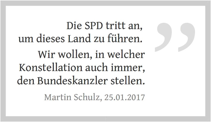 Zitat von Martin Schulz zur Bundestagswahl - Die SPD will den Bundeskanzler stellen