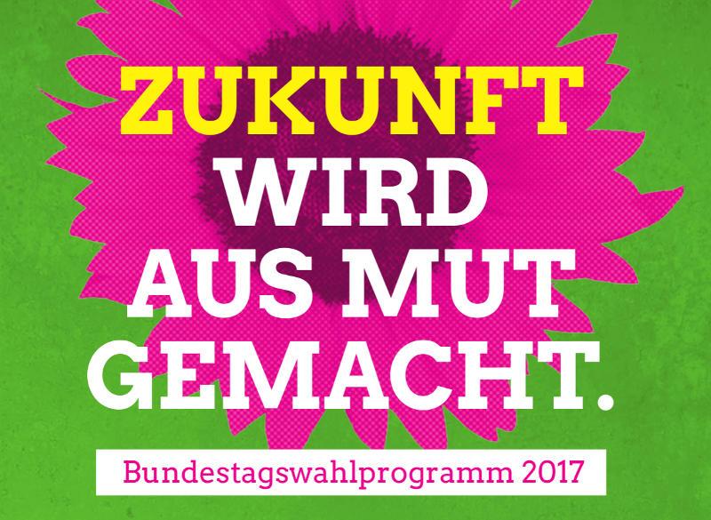 Die Grünen: Wahprogramm für die Bundestagswahl 2017