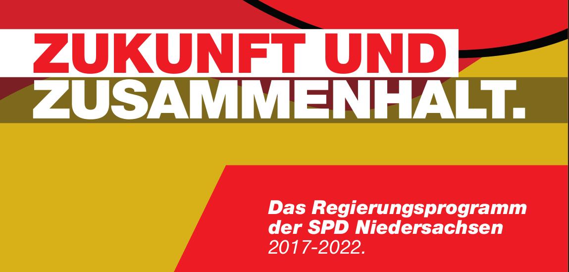 Regierungsprogramm (Programm) der SPD NDS für die Landtagswahl 2017